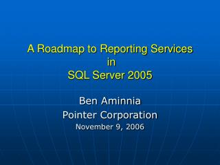 a roadmap to reporting services  in sql server 2005