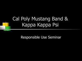 Cal Poly Mustang Band  Kappa Kappa Psi