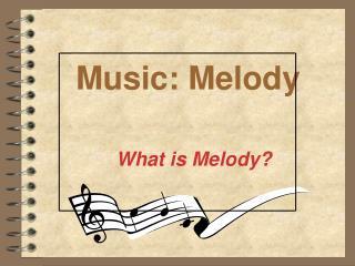 Music: Melody