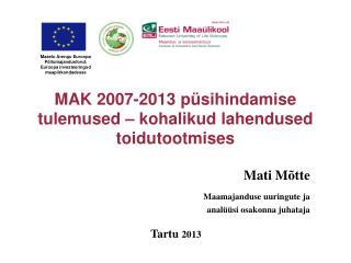 MAK 2007-2013 p sihindamise tulemused   kohalikud lahendused toidutootmises