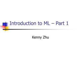 Introduction to ML   Part 1