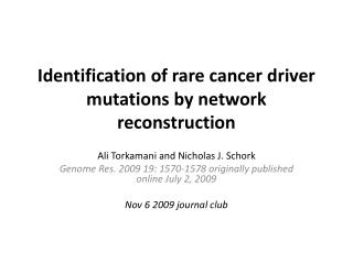 Identification of rare cancer driver mutations by network reconstruction