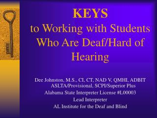 KEYS  to Working with Students Who Are Deaf