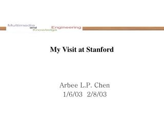 My Visit at Stanford