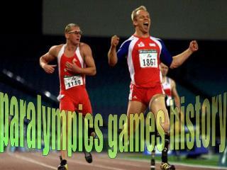 Paralympics games history