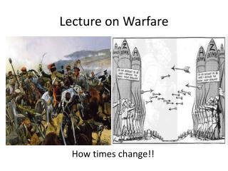 Lecture on Warfare