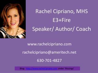 Rachel Cipriano, MHS  E3Fire  Speaker