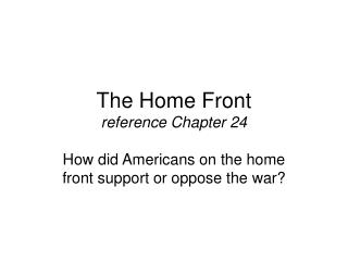 The Home Front reference Chapter 24