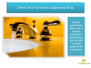 Online Shop Termed As Judgmental Shop