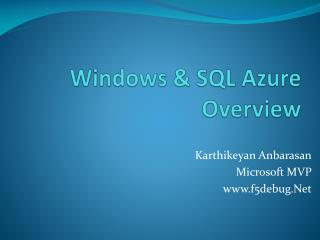 Windows  SQL Azure Overview