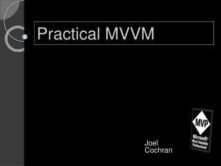 Practical MVVM