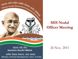 MIS Nodal Officer Meeting    26 Nov,  2011