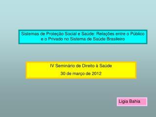 Sistemas de Prote  o Social e Sa de: Rela  es entre o P blico e o Privado no Sistema de Sa de Brasileiro
