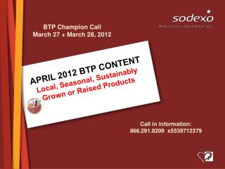 APRIL 2012 BTP CONTENT Local, Seasonal, Sustainably Grown or Raised Products