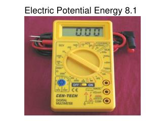 Electric Potential Energy 8.1