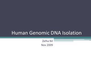 Human Genomic DNA Isolation