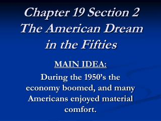 Chapter 19 Section 2 The American Dream in the Fifties