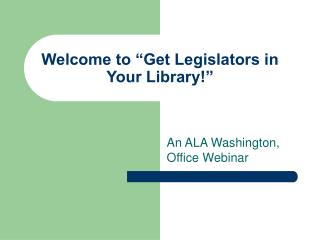 Welcome to  Get Legislators in Your Library