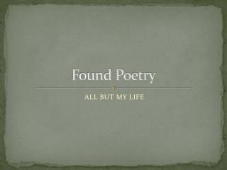 Found Poetry