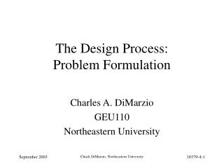 The Design Process:  Problem Formulation