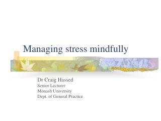 managing stress mindfully