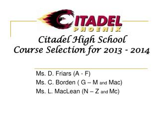 Citadel High School Course Selection for 2013 - 2014