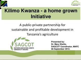 A public-private partnership for sustainable and profitable development in Tanzania s agriculture