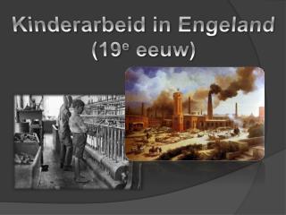 Kinderarbeid in Engeland 19e eeuw
