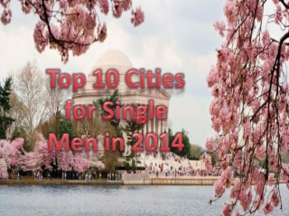 Top 10 Cities for Single Men in 2014