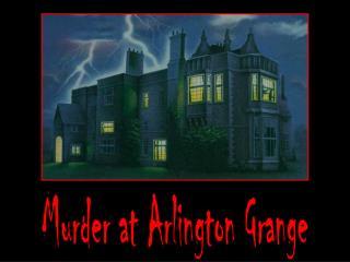Murder at Arlington Grange
