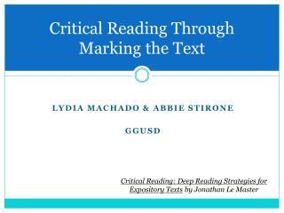 Critical Reading Through  Marking the Text