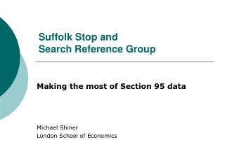 Suffolk Stop and  Search Reference Group