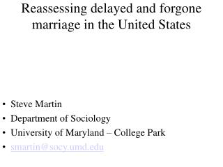Reassessing delayed and forgone marriage in the United States