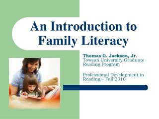 An Introduction to Family Literacy