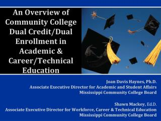 An Overview of Community College Dual Credit