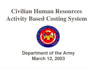 Civilian Human Resources Activity Based Costing System