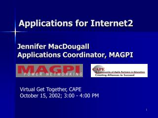 Applications for Internet2