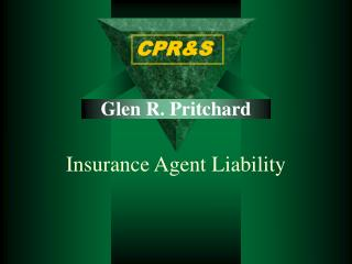 Glen R. Pritchard   Insurance Agent Liability