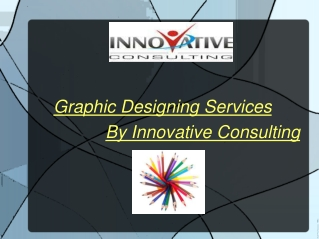 Graphic Designing Services By Innovative Consulting
