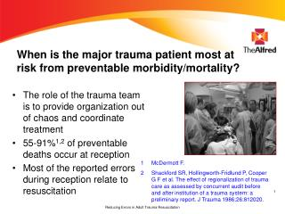 When is the major trauma patient most at risk from preventable morbidity