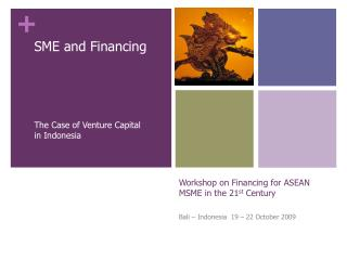 Workshop on Financing for ASEAN MSME in the 21st Century