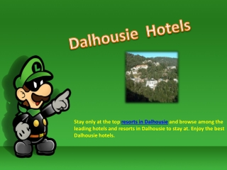 Resorts in Dalhousie