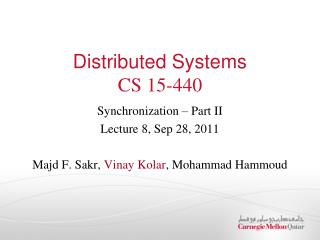 Distributed Systems CS 15-440