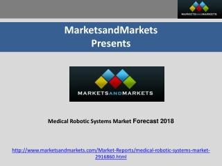 Medical Robotic Systems Market Forecast 2018