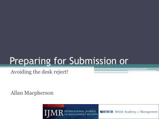 Preparing for Submission or