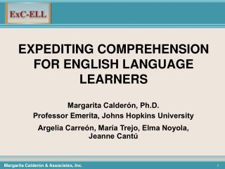 EXPEDITING COMPREHENSION FOR ENGLISH LANGUAGE LEARNERS