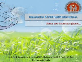 Reproductive  Child Health interventions:
