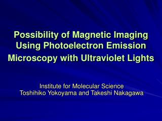 Possibility of Magnetic Imaging Using Photoelectron Emission Microscopy with Ultraviolet Lights