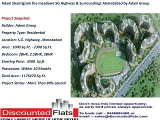 Adani Shantigram the meadows SG Highway