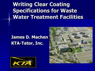 Writing Clear Coating Specifications for Waste Water Treatment Facilities